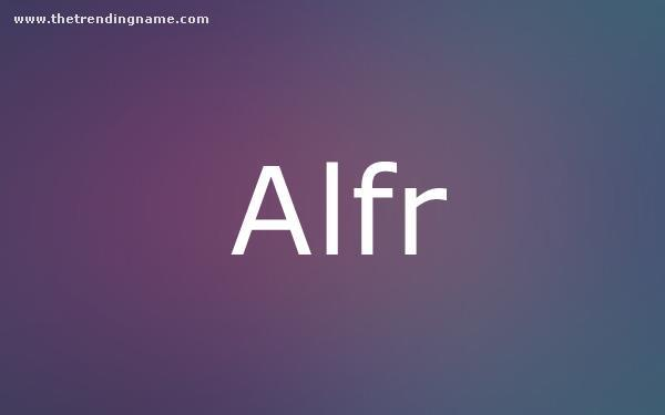 Baby Name Poster For Alfr