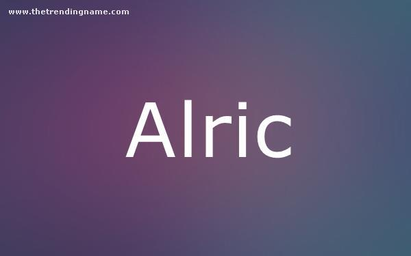 Baby Name Poster For Alric