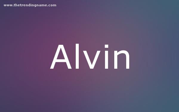 Baby Name Poster For Alvin