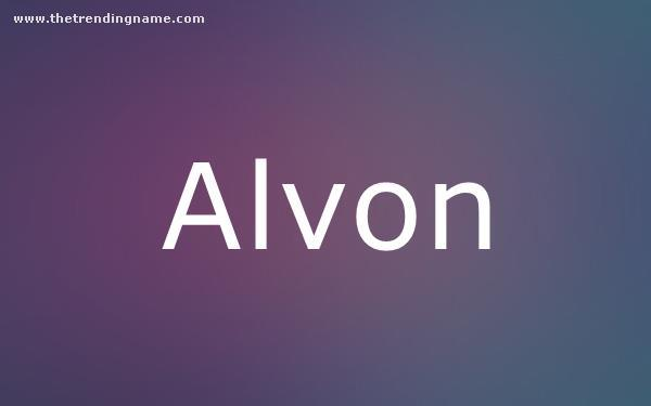 Baby Name Poster For Alvon