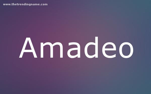 Baby Name Poster For Amadeo