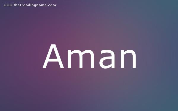 Baby Name Poster For Aman