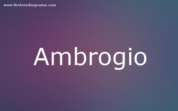 Baby Name Poster For Ambrogio