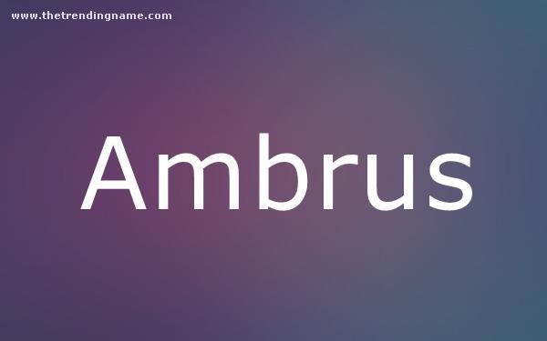 Baby Name Poster For Ambrus