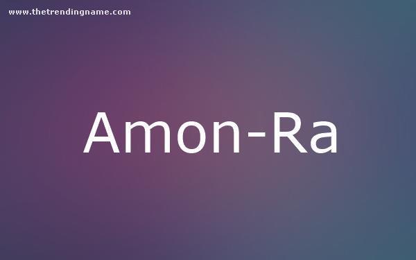 Baby Name Poster For Amon-Ra