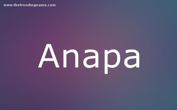 Baby Name Poster For Anapa