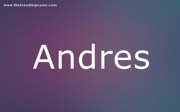 Baby Name Poster For Andres