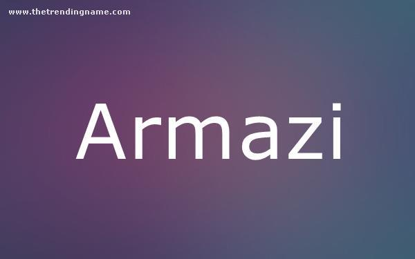 Baby Name Poster For Armazi