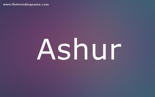 Baby Name Poster For Ashur