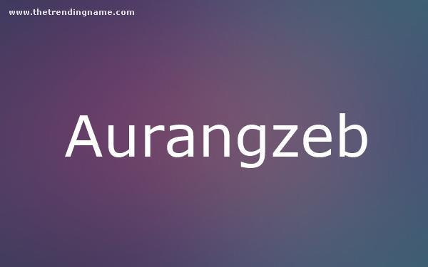 Baby Name Poster For Aurangzeb