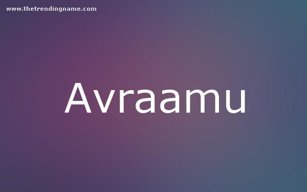 Baby Name Poster For Avraamu