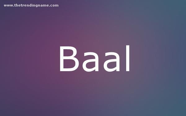 Baby Name Poster For Baal