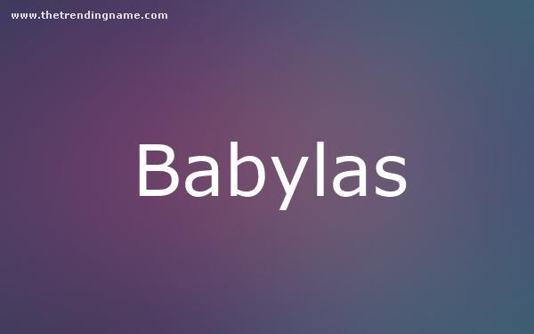 Baby Name Poster For Babylas
