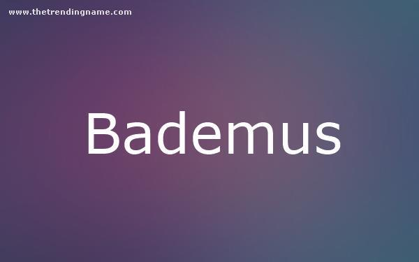 Baby Name Poster For Bademus