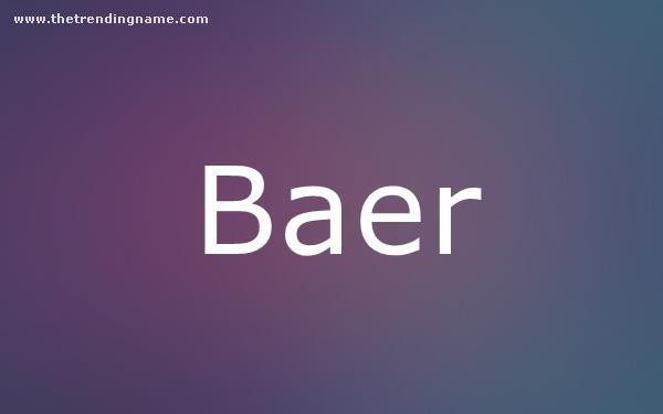 Baby Name Poster For Baer