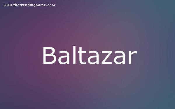 Baby Name Poster For Baltazar