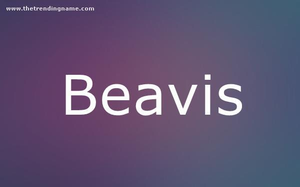 Baby Name Poster For Beavis