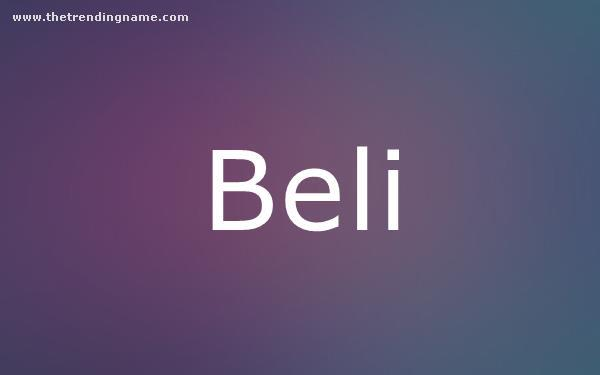 Baby Name Poster For Beli