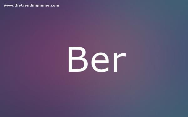 Baby Name Poster For Ber