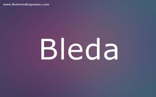 Baby Name Poster For Bleda
