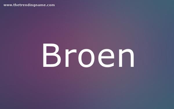 Baby Name Poster For Broen