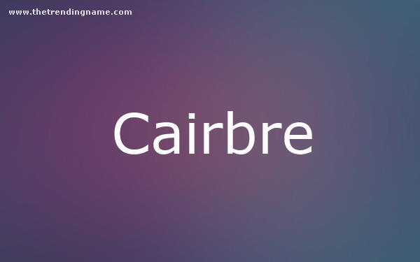 Baby Name Poster For Cairbre