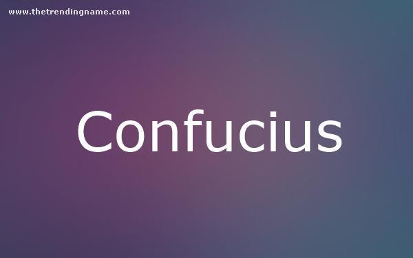 Baby Name Poster For Confucius