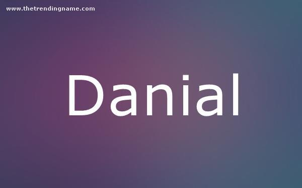 Baby Name Poster For Danial