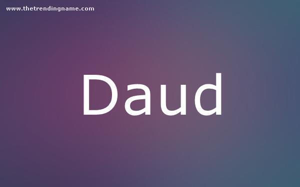 Baby Name Poster For Daud