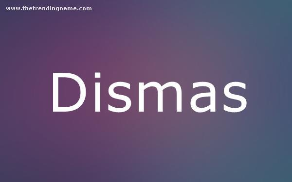 Baby Name Poster For Dismas