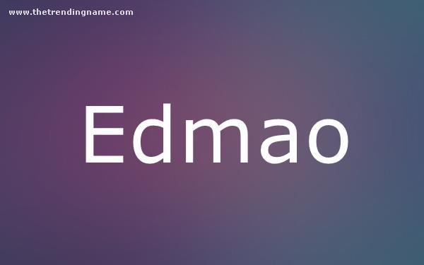 Baby Name Poster For Edmao