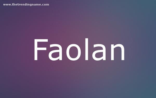Baby Name Poster For Faolan