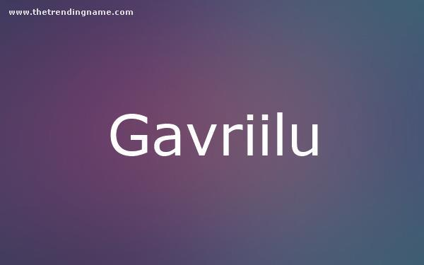 Baby Name Poster For Gavriilu