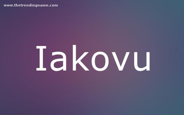 Baby Name Poster For Iakovu