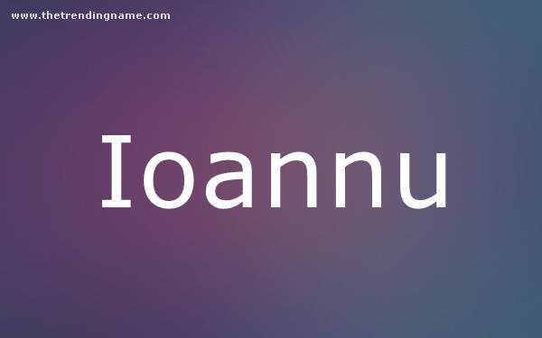 Baby Name Poster For Ioannu