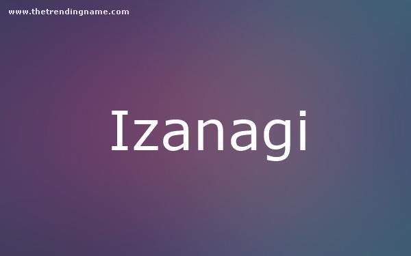 Baby Name Poster For Izanagi