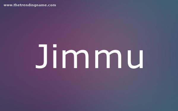 Baby Name Poster For Jimmu