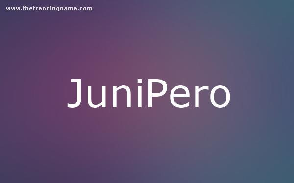 Baby Name Poster For Junipero