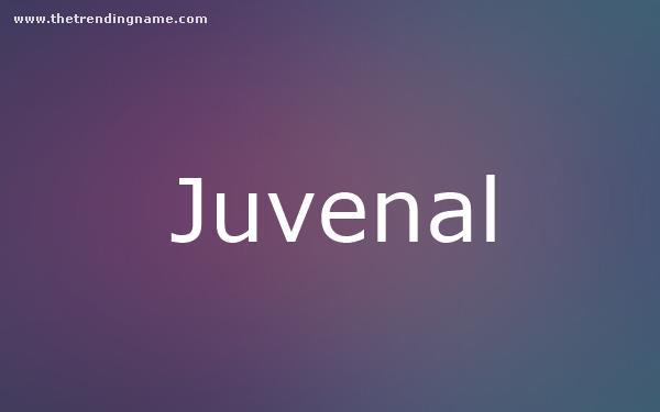 Baby Name Poster For Juvenal