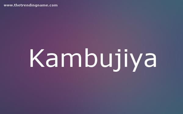 Baby Name Poster For Kambujiya