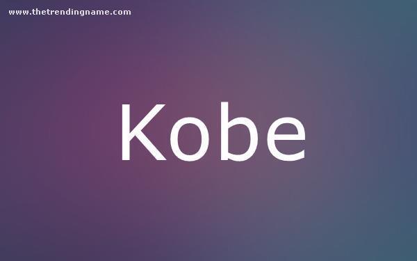 Baby Name Poster For Kobe