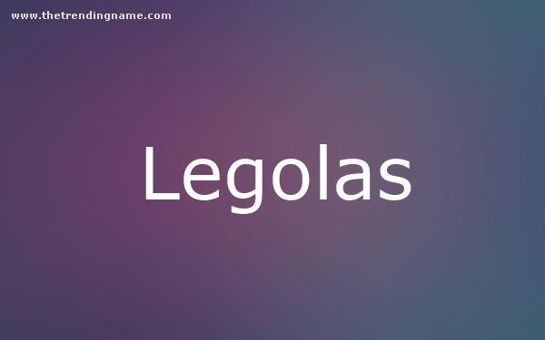 Baby Name Poster For Legolas