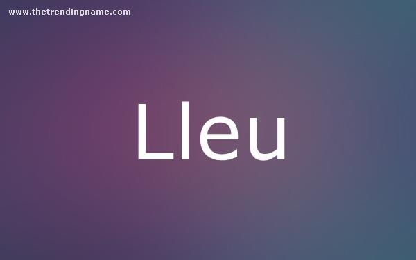 Baby Name Poster For Lleu