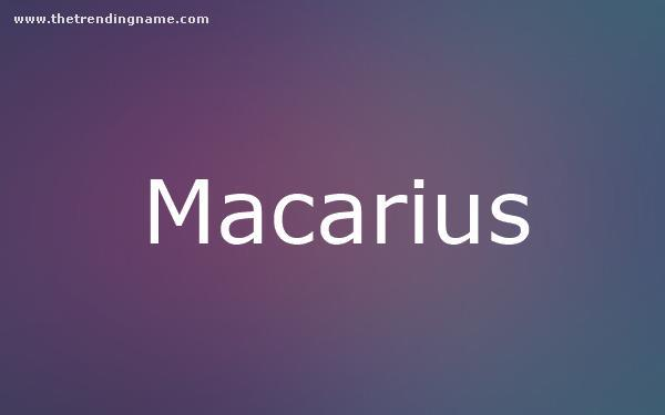 Baby Name Poster For Macarius