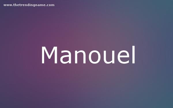 Baby Name Poster For Manouel