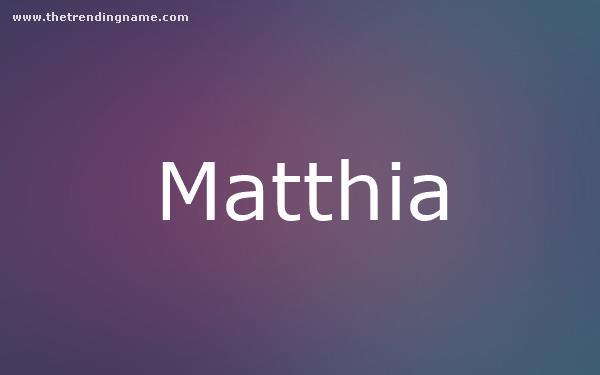 Baby Name Poster For Matthia