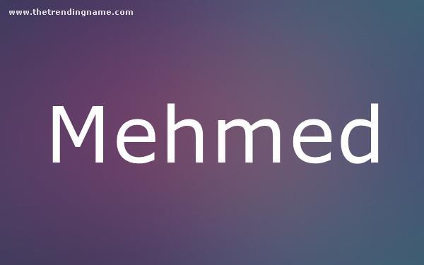 Baby Name Poster For Mehmed