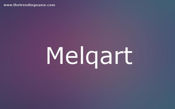 Baby Name Poster For Melqart