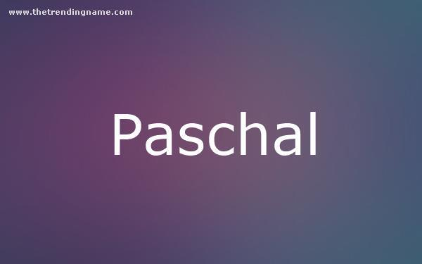 Baby Name Poster For Paschal