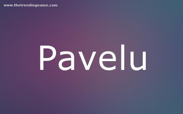 Baby Name Poster For Pavelu
